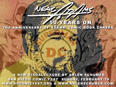Arlen Schumer presents Neal Adams 50 Years On at San Diego Comic Fest