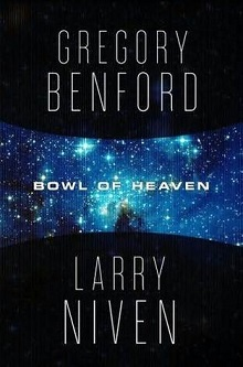 Cover for Bowl of Heaven by San Diego Comic Fest author Gregory Benford and Larry Niven
