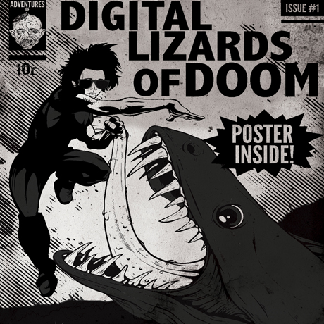Digital Lizards of Doom
