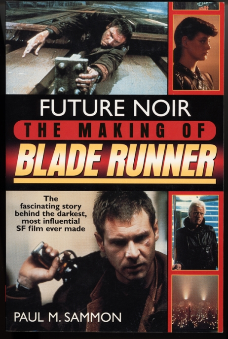 Cover to U.S. edition of Future Noir: The Making of Blade Runner