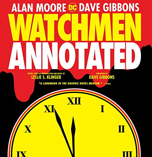 Watchmen Annotated by San Diego Comic Fest guest Leslie S Klinger