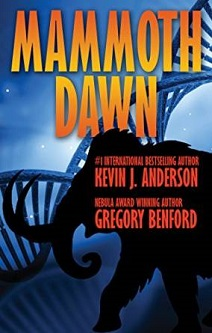 Cover of Mammoth Dawn by  San Diego Comic Fest guest Gregory Benford and Kevin J. Anderson
