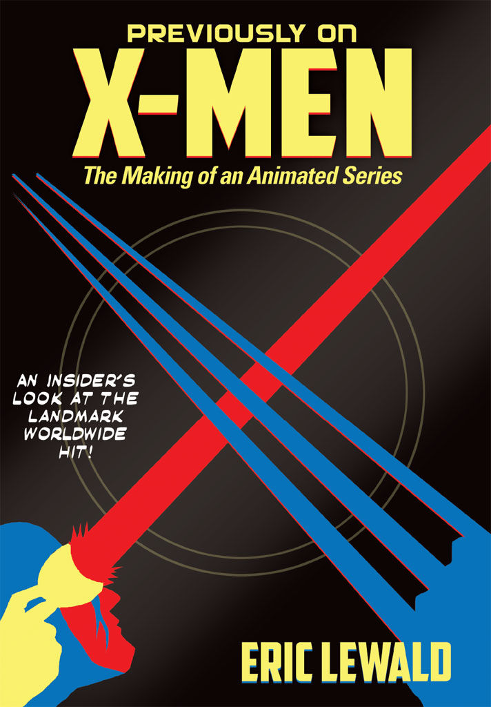Cover of Previously on X-Men by San Diego Comic Fest guests Eric and Julia Lewald
