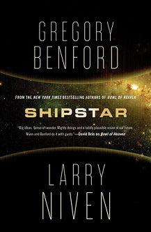 Cover of Shipstar by San Diego Comic Fest Guest Gregory Benford and Larry Niven