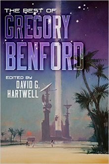 Cover of The Best of Gregory Benford by  San Diego Comic Fest guest Gregory Benford