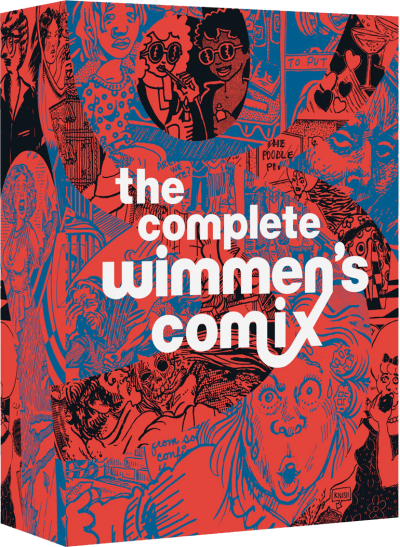 Complete Wimmen's Comix collection edited by Trina Robbins