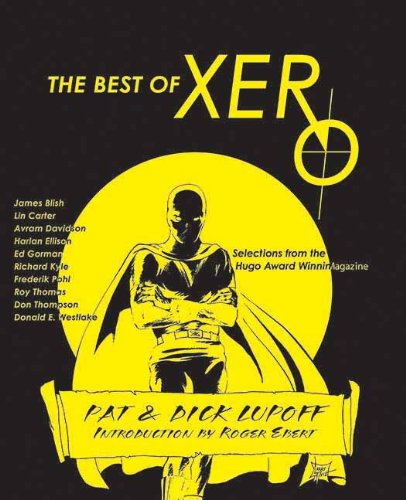 Xero collection by San Diego Comic Fest guests Pat and Richard Lupoff